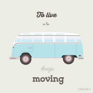 To_live_is_to_keep_moving